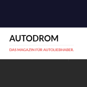 Autodrom-Magazin. Das Magazin für Autoliebhaber!